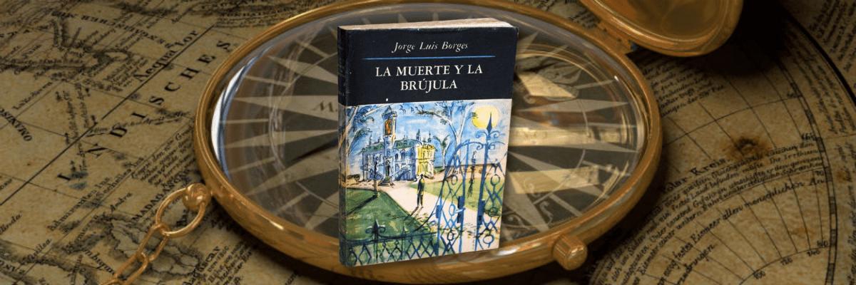 La muerte y la brújula, de Jorge Luis Borges - Banner