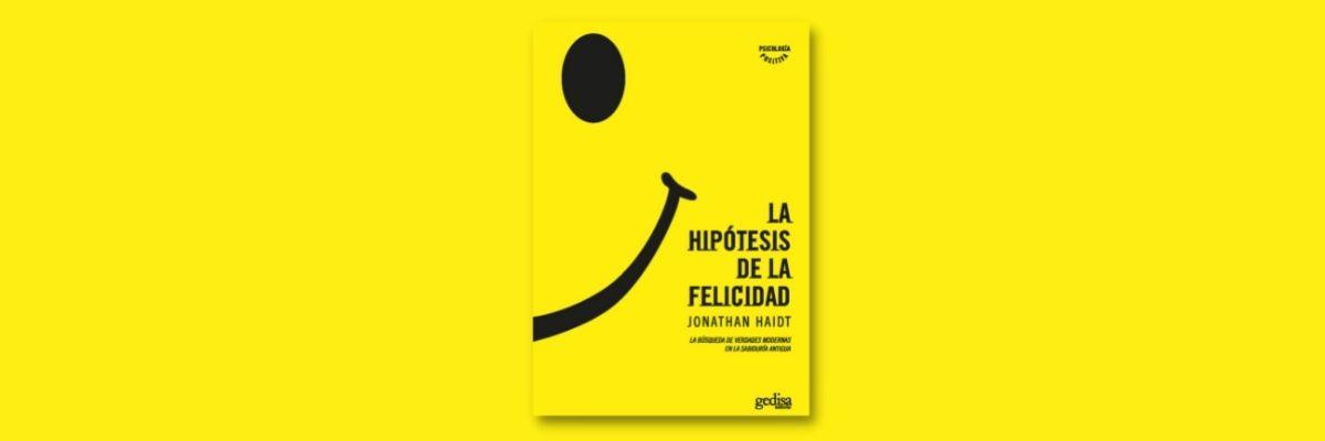 Principales ideas del libro La hipótesis de la felicidad - banner